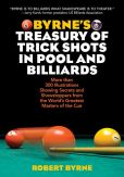 Book Cover Image. Title: Byrne's Treasury of Trick Shots in Pool and Billiards, Author: Robert Byrne