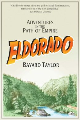Eldorado: Adventures in the Path of Empire