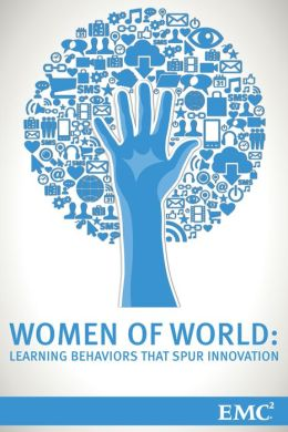 Women of World: Learning Behaviors that Spur Innovation (Enhanced Edition)