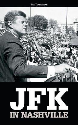 JFK in Nashville