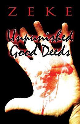 Unpunished Good Deeds