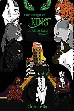 The Reign of King: A Kitty Kats Novel