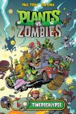 Book Cover Image. Title: Plants vs Zombies:  Timepocalypse, Author: Paul Tobin