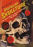 Book Cover Image. Title: Popular Skullture, Author: Various