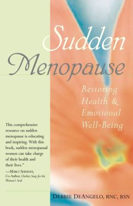 Sudden Menopause: Restoring Health and Emotional Well-Being
