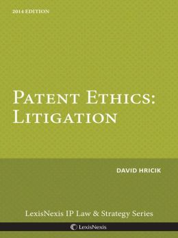 Patent Ethics: Litigation