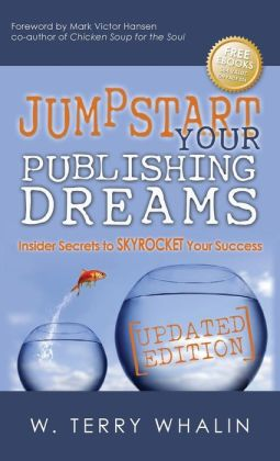 Jumpstart Your Publishing Dreams: Insider Secrets to Skyrocket Your Success