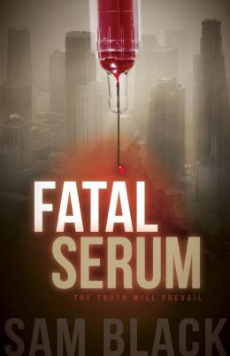 Fatal Serum