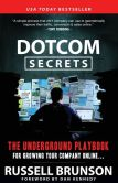 Book Cover Image. Title: DotCom Secrets:  The Underground Playbook for Growing Your Company Online, Author: Russell Brunson