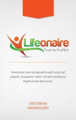 Lifeonaire: Debunking the American Dream