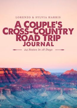 A Couple's Cross-Country Road Trip Journal