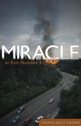 Miracle at Exit Number 3