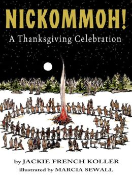 Nickommoh!: A Thanksgiving Celebration