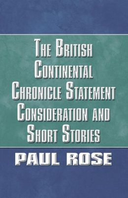 The British Continental Chronicle Statement Consideration and Short Stories