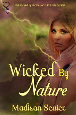 Wicked by Nature