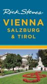 Book Cover Image. Title: Rick Steves' Vienna, Salzburg & Tirol, Author: Rick Steves