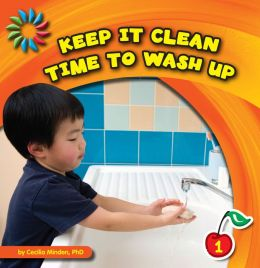 Keep It Clean: Time to Wash Up