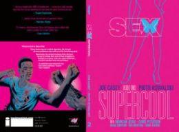 Sex, Volume 2: Supercool