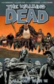 Book Cover Image. Title: The Walking Dead, Volume 21:  All Out War, Part 2, Author: Robert Kirkman