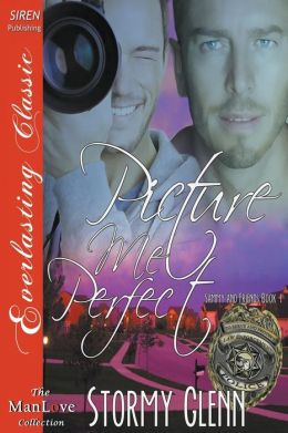 Picture Me Perfect [Sammy & Friends 1] (Siren Publishing Everlasting Classic ManLove)