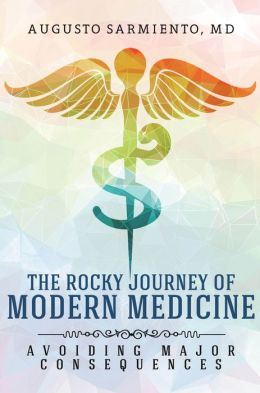 The Rocky Journey of Modern Medicine: Avoiding Major Consequences