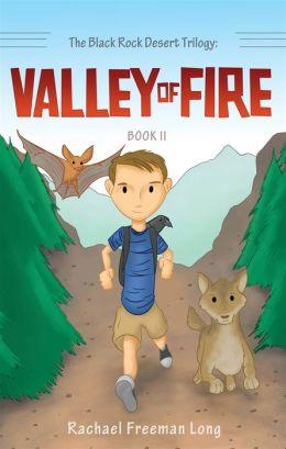 The Black Rock Desert Trilogy: Valley of Fire: Book II