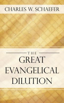 The Great Evangelical Dilution