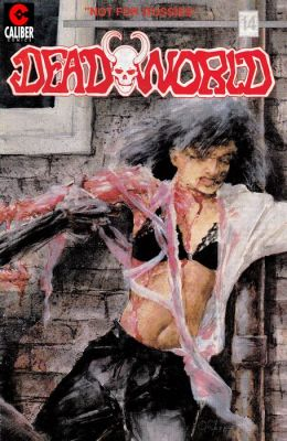 Deadworld #14: Bleeding Hearts in Hand