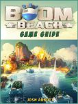 Book Cover Image. Title: Boom Beach Game Guide, Author: HSE