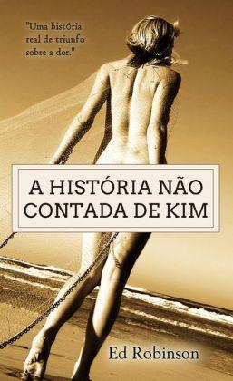 A História Não Contada de Kim