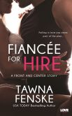 Book Cover Image. Title: Fianc�e for Hire (A Front and Center Novel), Author: Tawna Fenske