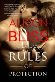 Book Cover Image. Title: Rules of Protection (A Tangled in Texas Novel), Author: Alison Bliss