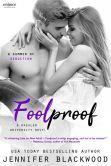 Book Cover Image. Title: Foolproof (Entangled Embrace), Author: Jennifer Blackwood