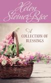 Book Cover Image. Title: A Collection of Blessings, Author: Helen Steiner Rice