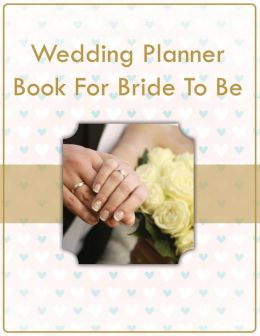 Wedding planner book for bride to be by speedy publishing llc