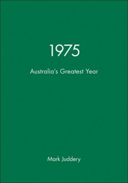 1975: Australia's Greatest Year