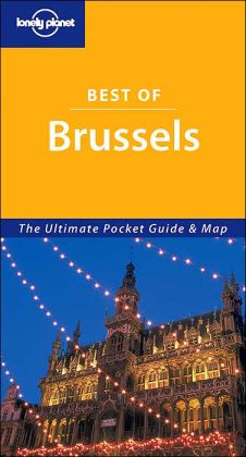 Best of Brussels: The Ultimate Pocket Guide and Map
