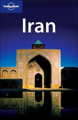 Lonely Planet Iran(Lonely Planet Travel Guides Series)