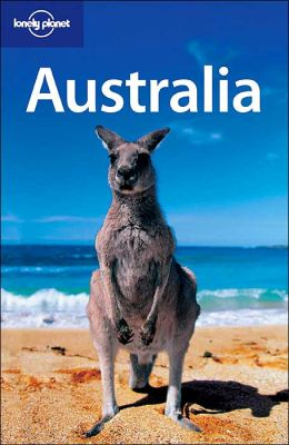 Australia (Lonely Planet Travel Series)