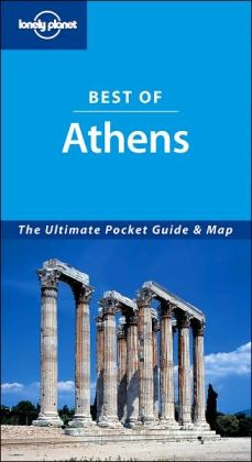 Best of Athens (Lonely Planet Travel Series)
