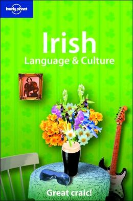 Irish Language and Culture (Lonely Planet's English Language & Culture Series)
