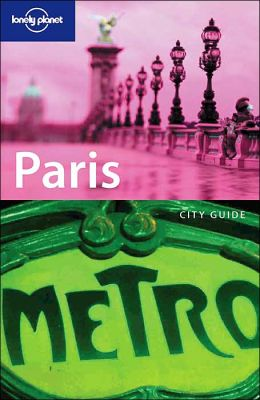 Paris (Lonely Planet Travel Guides Series)