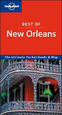 Best of New Orleans (Lonely Planet Travel Guides Series)