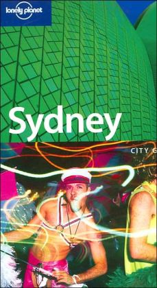 Lonely Planet Sydney: City Guide