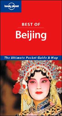 Lonely Planet Best of Beijing: Pocket Guide & Map