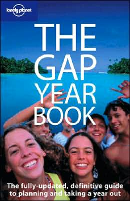 Lonely Planet-The Gap Year Book (Lonely Planet Travel Guides Series)