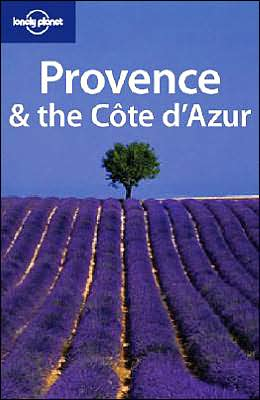 Lonely Planet Provence and the Cote D'Azur, 4th Edition