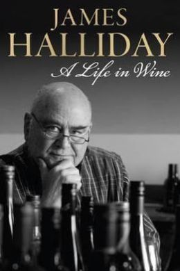 James Halliday: A Life in Wine.