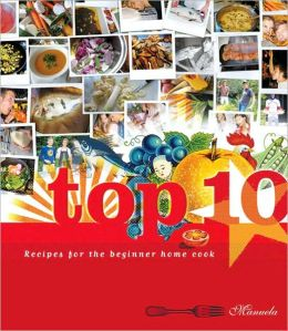 Top 10: Recipes for the Beginner Home Cook