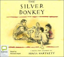 silver donkey The silver donkey by sonya hartnett and don powers two young sisters find a  man in the woods near the french home the war is raging read more.